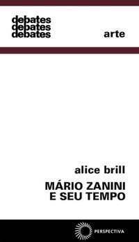 MARIO ZANINI E SEU TEMPO - BRILL, ALICE