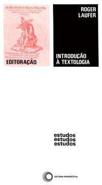 INTRODUÇÃO A TEXTOLOGIA - LAUFER, ROGER