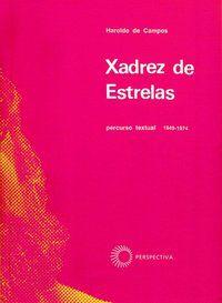 XADREZ DE ESTRELAS: PERCURSO TEXTUAL 19 - CAMPOS, HAROLDO DE