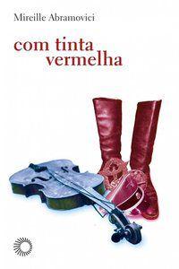 COM TINTA VERMELHA - ABRAMOVICI, MIREILLE