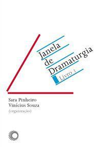 JANELA DE DRAMATURGIA - LIVRO 1 - VOL. 1 - PINHEIRO, SARA