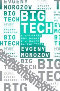BIG TECH - VOL. 6 - MOROZOV, EVGENY