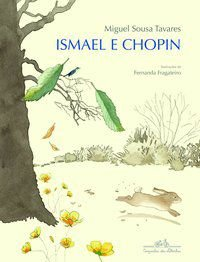 ISMAEL E CHOPIN - TAVARES, MIGUEL SOUSA