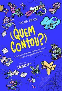 (QUEM CONTOU?) - FRATE, DILEA