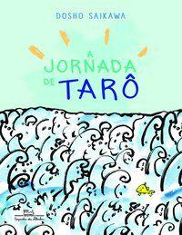 A JORNADA DE TARÔ - SAIKAWA, DOSHO