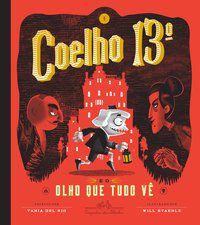 COELHO 13º E O OLHO QUE TUDO VÊ - DEL RIO, TANIA