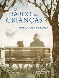 O BARCO DAS CRIANÇAS - LLOSA, MARIO VARGAS