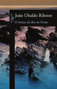 O FEITIÇO DA ILHA DO PAVÃO - RIBEIRO, JOÃO UBALDO