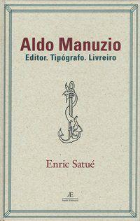 ALDO MANUZIO - VOL. 4 - SATUÉ, ENRIC