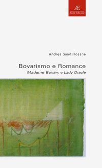 BOVARISMO E ROMANCE - VOL. 6 - HOSSNE, ANDREA SAAD