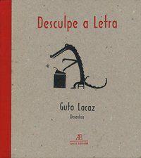 DESCULPE A LETRA - LACAZ, GUTO