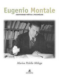 EUGÊNIO MONTALE - MÉLEGA, MARISA PELELLA