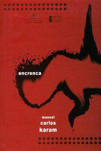 ENCRENCA - KARAM, MANOEL CARLOS
