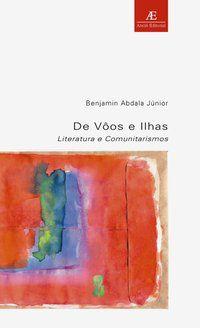 DE VOOS E ILHAS - VOL. 15 - ABDALA JR., BENJAMIN