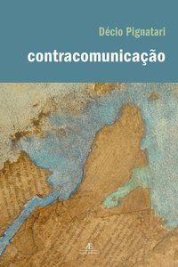 CONTRACOMUNICAÇÃO - PIGNATARI, DÉCIO