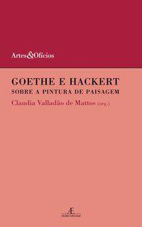 GOETHE E HACKERT - MATTOS, CLAUDIA VALLADÃO DE