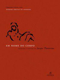 EM NOME DO CORPO - PONTORMO, IACOPO