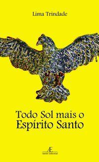 TODO SOL MAIS O ESPÍRITO SANTO - VOL. 6 - TRINDADE, LIMA