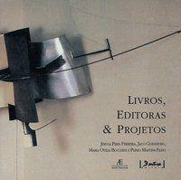 LIVROS, EDITORAS & PROJETOS - FERREIRA, JERUSA PIRES