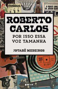ROBERTO CARLOS - MEDEIROS, JOTABÊ