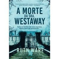 A MORTE DA SRA. WESTAWAY - WARE, RUTH