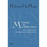 CONTA DE MENTIROSO - DAMATTA, ROBERTO