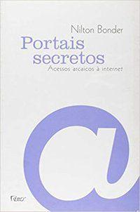 PORTAIS SECRETOS - BONDER, NILTON