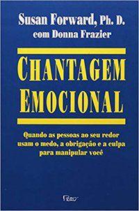 CHANTAGEM EMOCIONAL - FORWARD, SUSAN