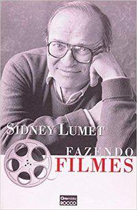 FAZENDO FILMES - LUMET, SIDNEY