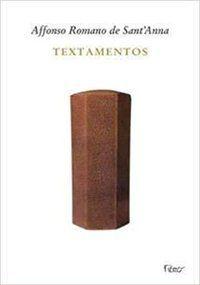 TEXTAMENTOS - ANNA, AFFONSO ROMANO DE