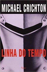 LINHA DO TEMPO - CRICHTON, MICHAEL