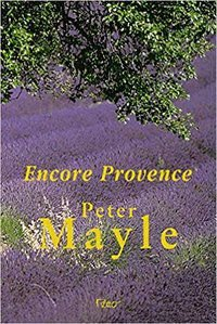 ENCORE PROVENCE - MAYLE, PETER