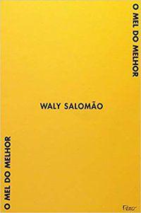 O MEL DO MELHOR - SALOMÃO, WALY