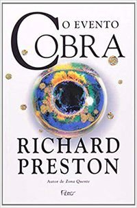 O EVENTO COBRA - PRESTON, RICHARD
