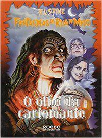 O OLHO DA CARTOMANTE - STINE, R. L.