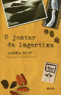 O JANTAR DA LAGARTIXA - FEIJO, ATENEIA
