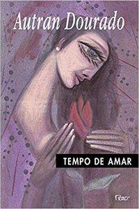 TEMPO DE AMAR - DOURADO, AUTRAN