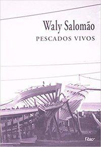 PESCADOS VIVOS - SALOMÃO, WALY