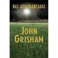 NAS ARQUIBANCADAS - GRISHAM, JOHN