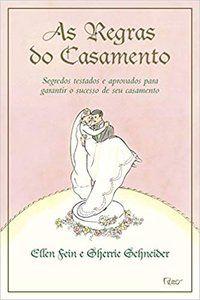 AS REGRAS DO CASAMENTO - FEIN, ALLEN