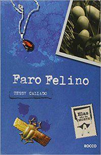 FARO FELINO - CALLADO, TESSY