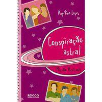 CONSPIRAÇÃO ASTRAL - LOPES, ANGÉLICA