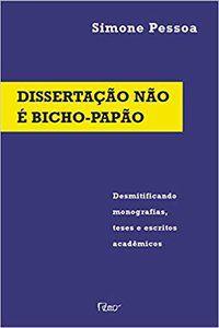 DISSERTAÇÃO NÃO É BICHO PAPÃO - PESSOA, SIMONE