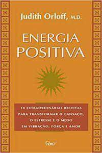 ENERGIA POSITIVA - ORLOFF, JUDITH
