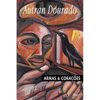 ARMAS E CORAÇÕES - DOURADO, AUTRAN