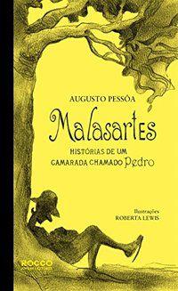 MALASARTES - PESSOA, AUGUSTO