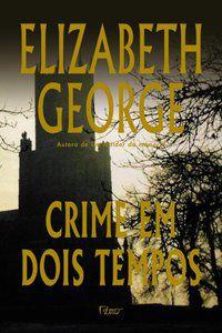 CRIME EM DOIS TEMPOS - GEORGE, ELIZABETH