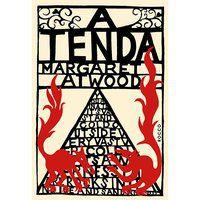 A TENDA - ATWOOD, MARGARET