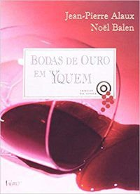 BODAS DE OURO EM YQUEM - VÁRIOS AUTORES