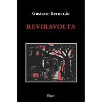 REVIRAVOLTA - BERNARDO, GUSTAVO